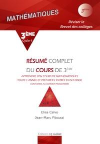 Elisa Calvo et Jean-Marc Fitoussi - Mathématiques 3e - Résume complet du cours de 3e.