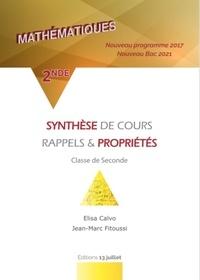 Elisa Calvo et Jean-Marc Fitoussi - Maths 2de - Synthèse de cours, rappels et propriétés.