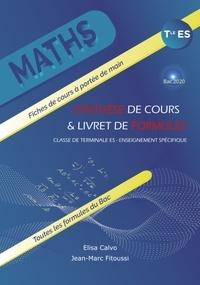 Elisa Calvo et Jean-Marc Fitoussi - Maths Tle ES - Synthèse de cours & livret de formules.
