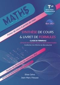 Elisa Calvo et Jean-Marc Fitoussi - Maths Tle option mathématiques complémentaires - Synthèse de cours & livret de formules.