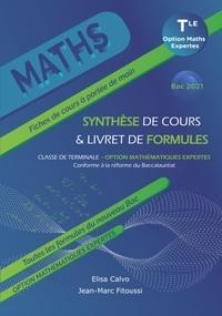 Elisa Calvo et Jean-Marc Fitoussi - Maths Tle option mathématiques expertes - Synthèse de cours & livret de formules.
