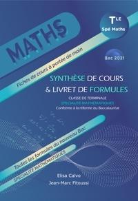 Elisa Calvo et Jean-Marc Fitoussi - Maths Tle spécialité mathématiques - Synthèse de cours & livret de formules.
