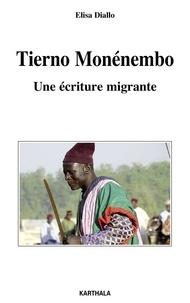 Elisa Diallo - Tierno Monénembo - Une écriture migrante.