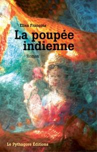 Elisa François - La poupée indienne.