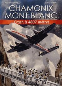 Elisa Giacomotti et Geoffrey Gillespie - Crash à 4 807 mètres.