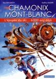 Elisa Giacomotti et Geoffrey Gillespie - L'épopée du ski... 6000 ans déjà.