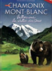 Elisa Giacomotti - Vallorcine - La vallée des ours.
