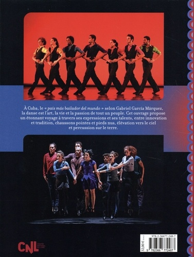 Cuba Danse. De la danse classique et contemporaine aux danses traiditionnelles et populaires