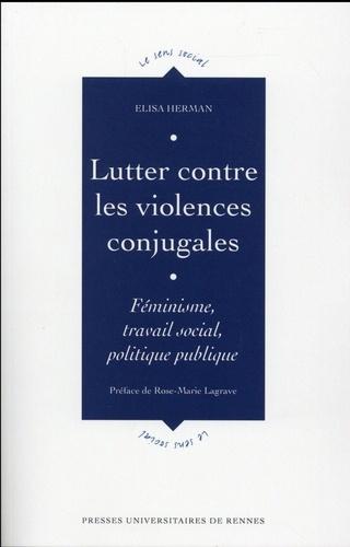 Elisa Herman - Lutter contre les violences conjugales - Féminisme, travail social, politique publique.