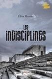 Elisa Hoarau - Les indisciplinés.