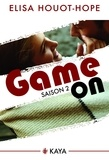 Elisa Houot-Hope - NEW LOVE  : Game On - Saison 2.