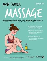 Elisa Lafitte - Mon cahier massage.