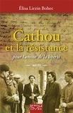 Elisa Lirzin Bohec - Cathou et la résistance - Pour l'amour de la liberté.