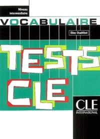 Elisa Oughlissi - Tests CLE vocabulaire Niveau intermédiaire.