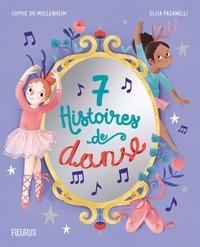 Elisa Paganelli et Sophie de Mullenheim - 7 histoires de danse.