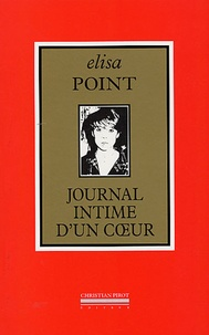 Elisa Point - Journal intime d'un coeur (1980-2005).