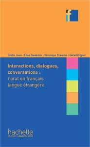 Elisa Ravazzolo et Emilie Jouin - Collection F - Interactions, dialogues, conversation (ebook) - L'oral en FLE.