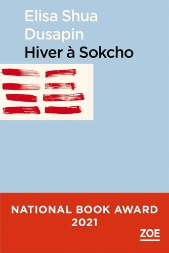 Elisa Shua Dusapin - Hiver à Sokcho.