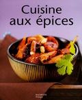 Elisa Vergne - Cuisine aux épices.