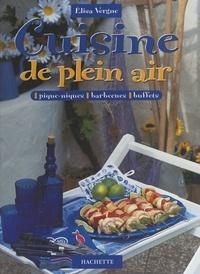 Elisa Vergne et Fabrice Avrit - Cuisine de plein air - Pique-niques, barbecues, buffets.