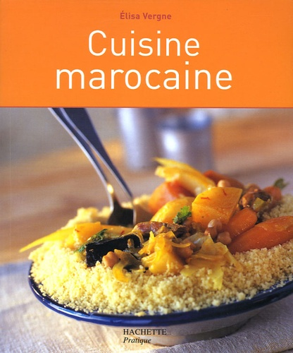 Elisa Vergne - Cuisine marocaine.