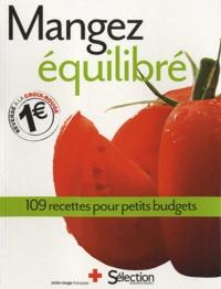 Elisa Vergne - Mangez équilibré - 109 recettes pour petits budgets.