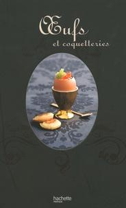 Oeufs et coquetteries - Elisa Vergne |