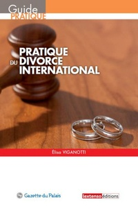 Elisa Viganotti - Pratique du divorce international.