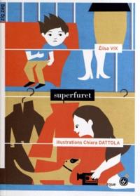 Elisa Vix et Chiara Dattola - Superfuret.