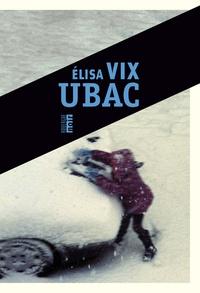 Elisa Vix - Ubac.