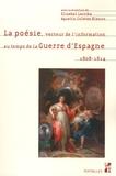 Elisabel Larriba et Agustin Coletes Blanco - La poésie, vecteur de l'information au temps de la guerre d'Espagne (1808-1814).