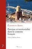 Paroisse et territorialité dans le contexte français.