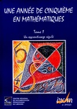Elisabeth Alozy et Martine Grimaud - Une année de cinquième en mathématiques - Tome 1, Un apprentissage régulé.