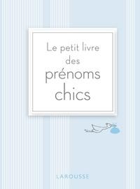 Elisabeth Andréani - Le petit livre des prénoms chics.