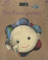 Elisabeth Andreassen et Lucile Galliot - Des bisoux partout ! - avec eco-emballage.