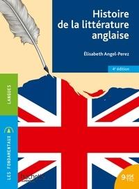 Elisabeth Angel-Perez - Histoire de la littérature anglaise.