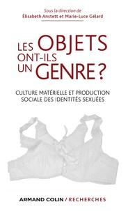 Elisabeth Anstett et Marie-Luce Gélard - Les objets ont-ils un genre ? - Culture matérielle et production sociale des identités sexuées.