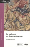 Elisabeth Antoine - La tapisserie du Jugement dernier.
