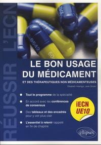 Elisabeth Aslangul et Jade Ghosn - UE10 : Le bon usage du médicament et des thérapeutiques non médicamenteuses.