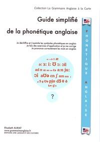 Elisabeth Auriat - Guide simplifié de la phonétique anglaise.