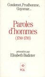 Elisabeth Badinter et  Condorcet - Paroles d'hommes (1790-1793).