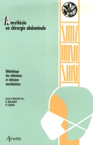 Elisabeth Balagny et Marc Beaussier - Anesthésie en chirurgie abdominale.