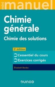 Elisabeth Bardez - Chimie générale - Chimie des Solutions.