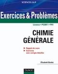 Elisabeth Bardez - Exercices et problèmes de chimie générale - avec rappels de cours et méthodes.