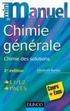 Elisabeth Bardez - Mini manuel de chimie générale - Chimie des solutions, cours et exos.