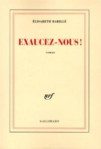 Elisabeth Barillé - Exaucez-nous !.