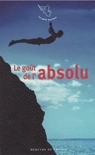 Elisabeth Barillé - Le goût de l'absolu.