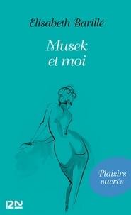 Elisabeth Barillé - Musek et moi.
