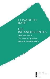 Birrascarampola.it Les incandescentes - Simone Weil, Cristina Campo et Maria Zambrano Image