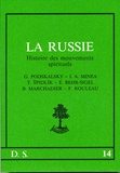 Elisabeth Behr-Sigel et Tomas Spidlik - La Russie - Histoire des mouvements spirituels.